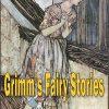 Grimm's Fairy Stories - Jacob and Wilhelm Grimm