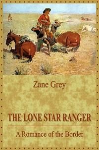 The Lone Star Ranger Pdf And Flip Book - Zane Grey