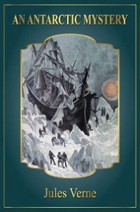 An Antarctic Mystery Pdf by Jules Verne