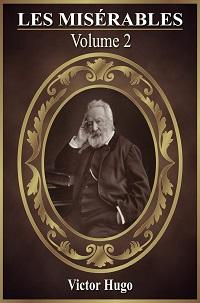 Les Miserables Volume 2 by Victor Hugo