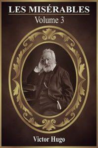Les Miserables Volume 3 Pdf by Victor Hugo