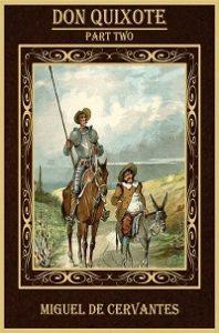 Don Quixote Part Two - Miguel De Cervantes