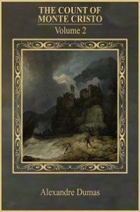 the count of monte cristo vol 2 - Alexandre Dumas