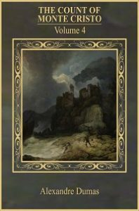 The Count Of Monte Cristo Vol 4 - Alexandre Dumas
