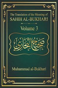 Sahih al Bukhari Vol 3 - Muhammad Al Bukhari