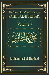 Sahih al Bukhari Vol 7 - Muhammad al Bukhari