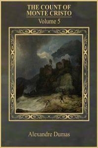 The Count Of Monte Cristo - Vol 5 -Alexandre Dumas