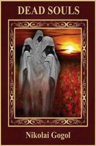 Dead Souls - Nikolai Gogol